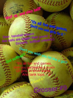 Softball quotes sports sayings motivational balls