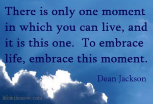 Embrace the moment