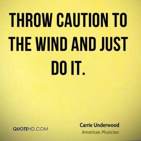 Caution Quotes