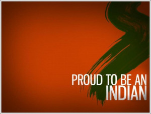 proud to be an indian Incredible India
