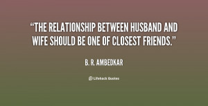 quote-B.-R.-Ambedkar-the-relationship-between-husband-and-wife-should ...