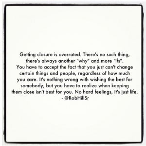 Getting closure is overrated.