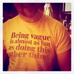 ... Shirt. Love this quote on Quotables: http://quotabl.es/quotes/52193