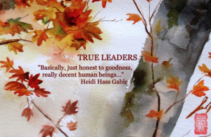 True Leaders quote by Heidi Hass Gable