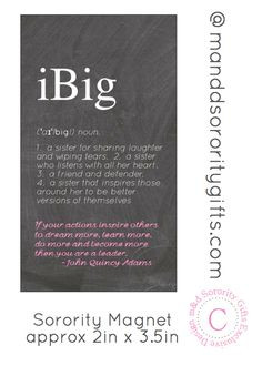 ... Big, Quotes Magnets, Big Little, Sorority Gift, Complimentary Design
