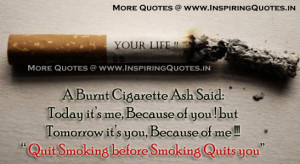 Smoking Quotes Sayings Thoughts, Quotes about smokers Quit Smoking ...