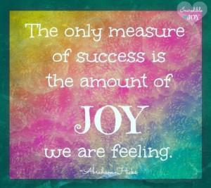 Measure of success quote via www.Facebook.com/IncredibleJoy