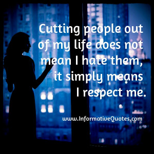 Cutting People Out of Your Life Quotes