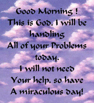 Good Morning! This is God...