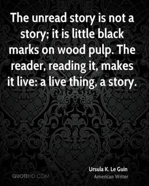 ursula-k-le-guin-ursula-k-le-guin-the-unread-story-is-not-a-story-it ...