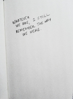 quotes love quotes remember the way we were i still remember