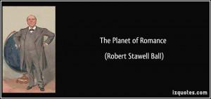The Planet of Romance - Robert Stawell Ball