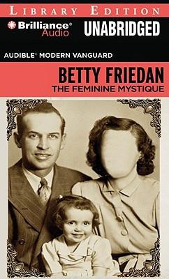 ... Social Science / Feminism & Feminist Theory / The Feminine Mystique