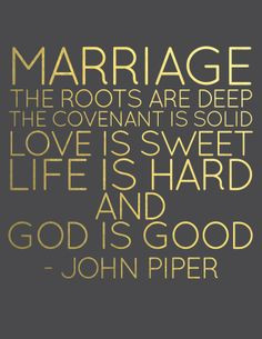 Christian Marriage Quotes And Sayings Marriage quote john piper