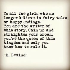 Needed this...sure don't believe in fairytales anymore... More
