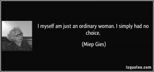 More Miep Gies Quotes