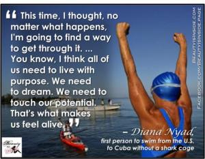Diana Nyad. Diana Nyad - Persistent personified.