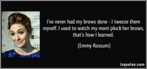More Emmy Rossum Quotes