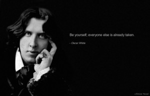 Oscar Wilde quote on being yourself.