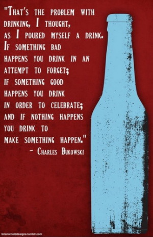 Sad Drinking Quotes And Sayings