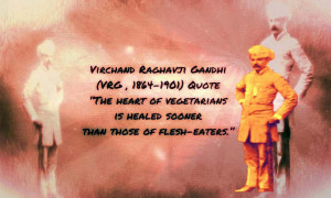 """VRG , 1864-1901) QUOTE on Vegetarianism """"The heart of vegetarians ..."""