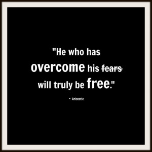 Overcoming fear! #freedom #quotes