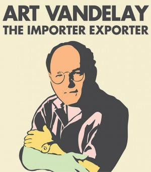 ART VANDELAY The importer exporter George Costanza, Art Vandelay ...