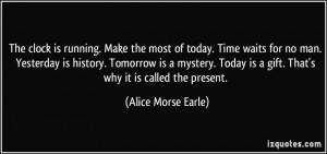 Alice Morse Earle Quote
