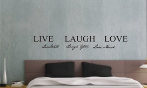 Live well, Laugh often, Love much Vinyl wall art Inspirational quotes ...