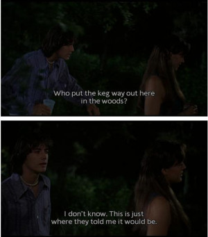 Dazed And Confused Quotes Dazed and Confused quotes