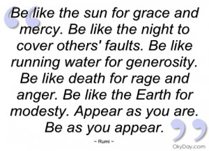 be like the sun for grace and mercy rumi