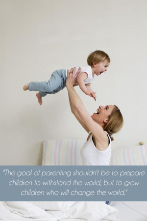 Attachment Parenting, Inspirational Quotes