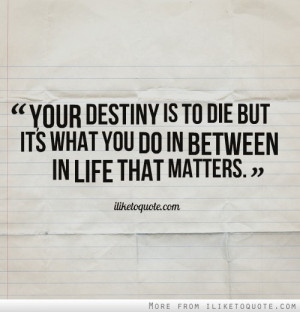 life destiny love sad collection quotes fate and destiny ...