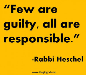 Few are guilty, all are responsible.