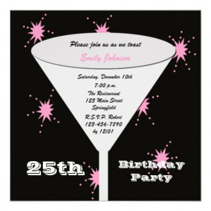 25th Birthday Party Invitation -- Pink 25th Toast from Zazzle.com