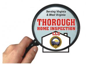 Home Inspections - VA, WV call Thorough Home Inspection LLC