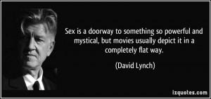 More David Lynch Quotes