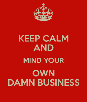 Mind Your Own Business Calm