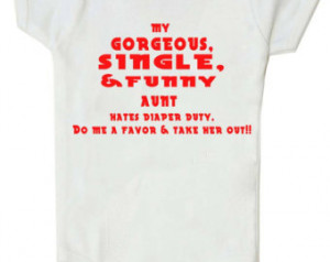 Funny Baby bodysuit funny baby shirt Funny Bodysuit Funny Aunt ...