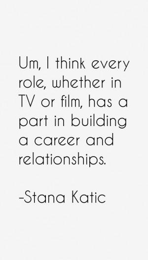 Stana Katic Quotes amp Sayings