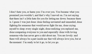 dont hate you # im over you # i moved on # you let me down # im