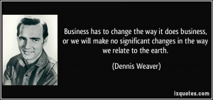 Business has to change the way it does business, or we will make no ...