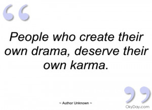 people who create their own drama author unknown