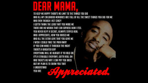 Back > Quotes For > Tupac Quotes Dear Mama