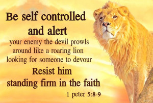 Be Self Controlled and Alert