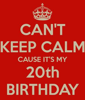 ... Birthday Today, Birthday Aaaahhhh, 20Th Birthday Quotes, Birthday 08