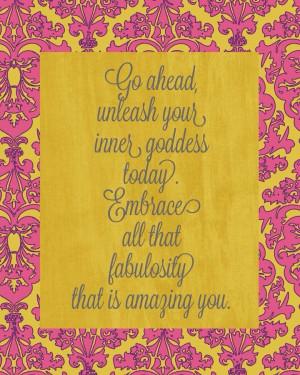 Unleash your inner goddess