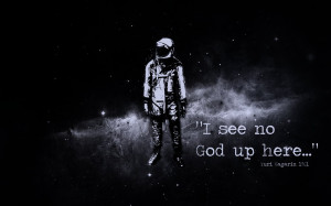 Yuri Gagarin Atheist Quote – Gotham HD Wallpaper for free. Quotes ...