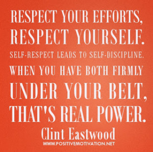 Self-discipline-quotes-Respect-your-efforts-respect-yourself.-Self ...