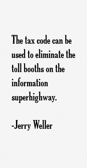 tax code can be used to eliminate the toll booths on the information